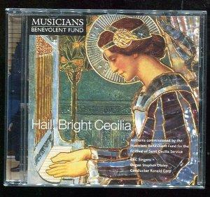 Hail Bright Cecilia