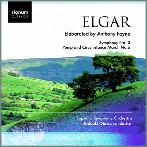 Elgar/Payne: Symphony No. 3; Pomp and Circumstance March No. 6