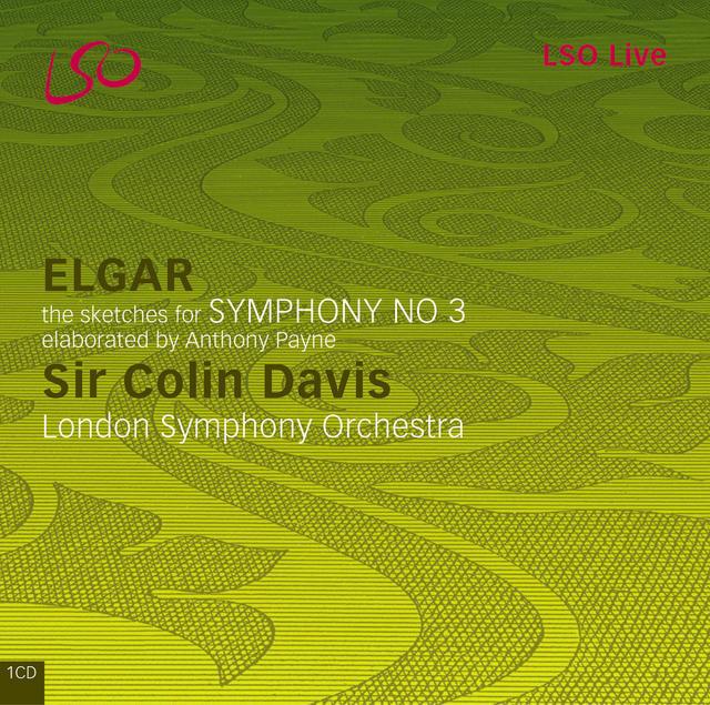 Elgar/Payne: Symphony No. 3